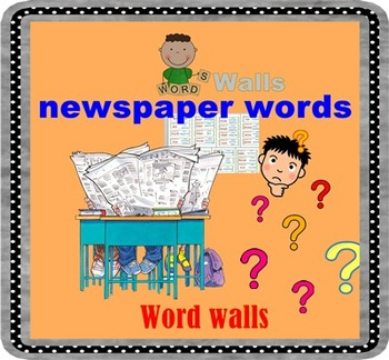 Newspaper words  Word Walls