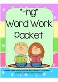 ng Word Work Packet