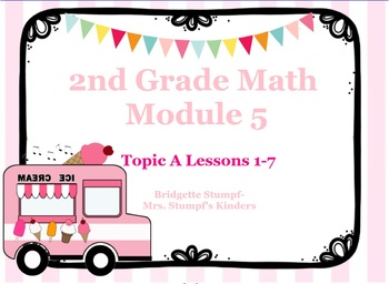 EngageNY Eureka 2nd Grade Math Module 5 Topic A Lessons 1-7