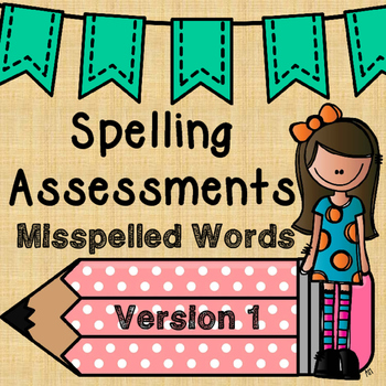 no prep SPELLING ASSESSMENTS of commonly misspelled words {version 1}