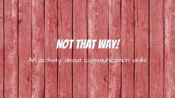 not that way! - activity about trust and communication