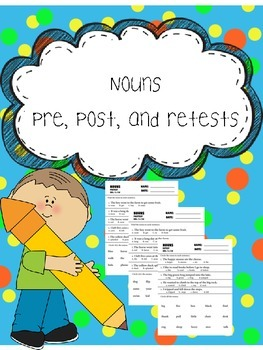 nouns pre, post, and retests