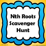 nth Roots Scavenger Hunt