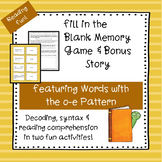 o-e (Long o with silent e)   Fill-in-the-Blank Memory Game & Bonus Story