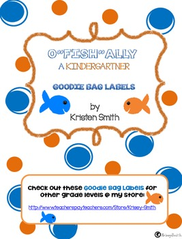 "O""fish""ally a Kindergartner Goodie Bag Label"