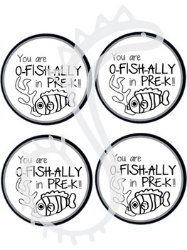 You are o'FISH' ally in Pre-K circle labels BLACK AND WHITE