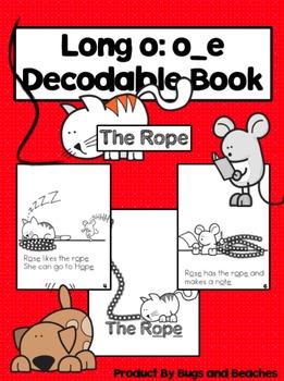 Long o o_e CVCe Decodable Book