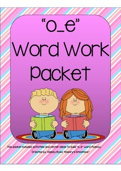 o_e Word Work Packet