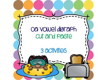 oa Vowel Digraph Cut and Paste