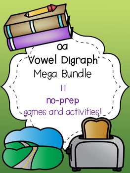 oa Vowel Digraph Mega Bundle! [11 no-prep games and activities]
