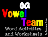 oa Vowel Team Word Activities and Worksheets