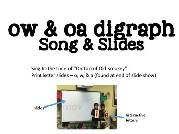 oa & ow Long O song & slides