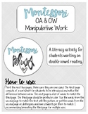 oa / ow manipulative work