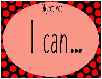 objectives and I can...