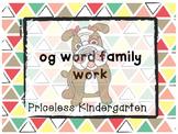 """""""og"""" word family work"""
