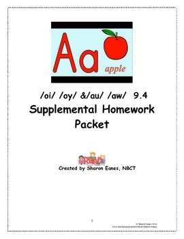 /oi/  /oy/ and /au/ /aw/ Double Vowel 9.4 Supplemental Homework Packet