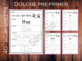 Dolch Sight Words Worksheets, 40 Pre- Primer Dolch Sight W