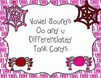 oo and u Differentiated Task Cards