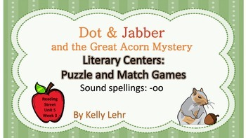 """oo"" /u/ Literacy Centers - Reading Street Unit 5 Week 3 - Dot and Jabber"