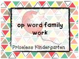 """""""op"""" word family work"""