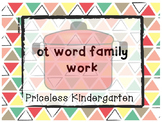 """ot"" word family work"