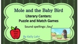 /ou/ Literacy Centers - Reading Street Unit 5Week 2 - Mole and the Baby Bird