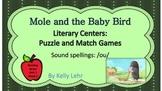 /ou/ Literacy Centers - Reading Street Unit 5Week 2 - Mole