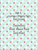 Journeys First-Grade Weekly Assessment Unit 5 (RLA tests) Lessons 21-25