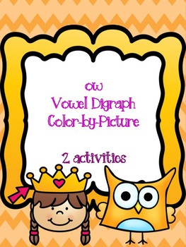 ow Vowel Digraph Color-by-Picture