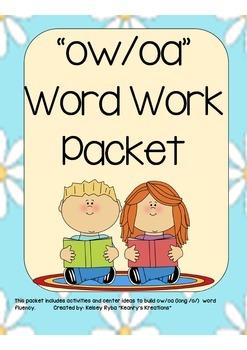 ow/oa (long /o/) Word Work Packet
