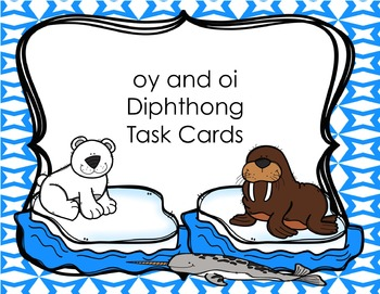 oy and oi Differentiated Task Cards