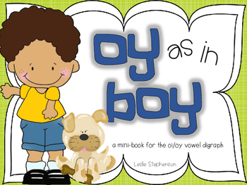 oy as in Boy - A mini book for the oy / oi vowel digraph