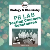 pH Lab - Acid and Base Chemistry of Household Substances