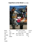 Superhero on the Street - By the Way ESOL language prompt,