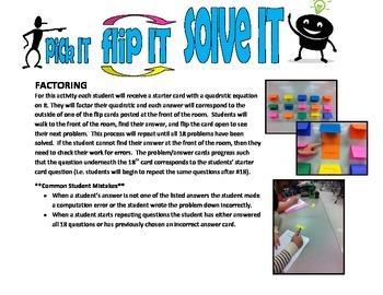pick IT-flip IT-solve IT (basic factoring)