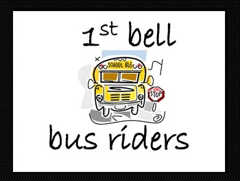 pick-ups, 1st bell bus riders, 2nd bell bus riders