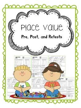place value pretest, posttest, and retest