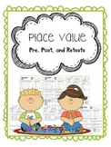 place value pretest, posttest, and retest