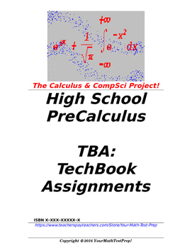 preCalculus or Algebra 2 TBA: TechBook Assignments - Entire Course!