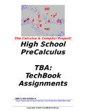 preCalculus or Algebra 2 TBA: TechBook Assignments - Entir