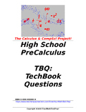 preCalculus or Algebra 2 TBQ: TechBook Questions - Entire Course!