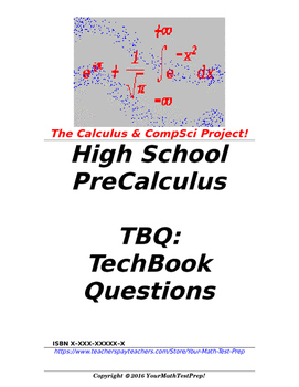 preCalculus or Algebra 2 TBQ: TechBook Questions - Entire Course!