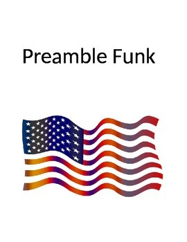 Preamble to the Constitution Song for Social Studies