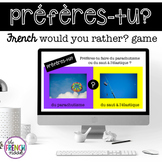 préfères-tu? French would you rather game
