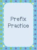 "prefix practice: ""un"" and ""re"""