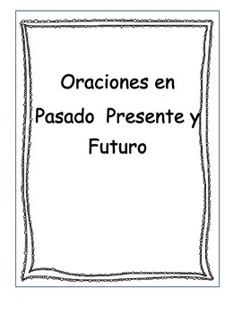 present, past and future tense sentences in Spanish