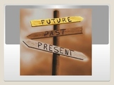 present, past, and future verb tenses: simple and progressive