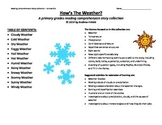 primary grades K-2 reading comprehension story pack - how is the weather