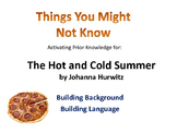 prior knowledge for The Hot and Cold Summer  esol  differentiation