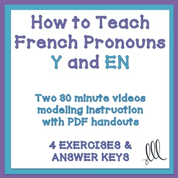How to Teach French Pronouns Y & EN + 4 Exercises